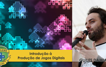 """Curso: """"Introdução à Produção de Jogos Digitais"""" com Guilhes Damian do estúdio QUbyte"""