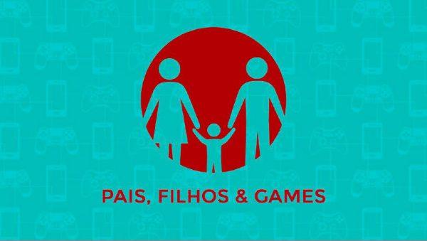 Pesquisa Game Brasil 2017: Pais, Filhos e Games