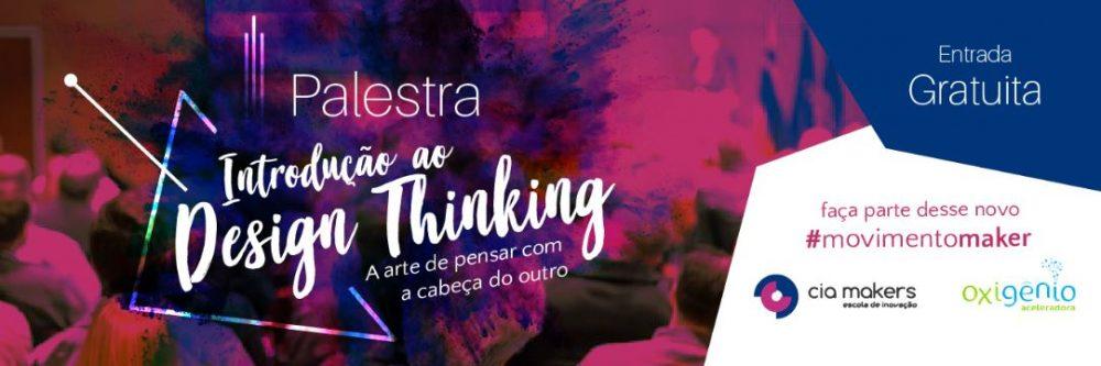 [Palestra Gratuita] Introdução ao Design Thinking