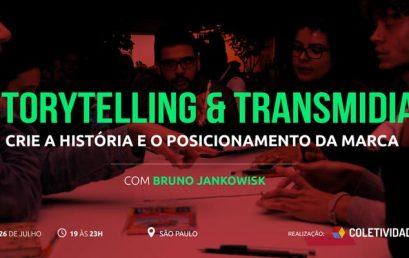 Storytelling & Transmidia – Crie a História e o Posicionamento da Marca
