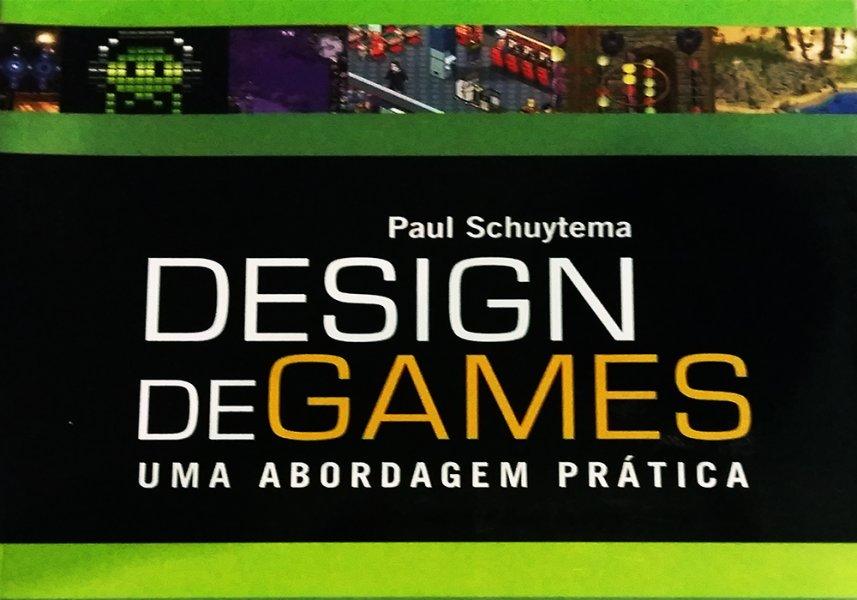 Design de Games –Uma Abordagem Prática