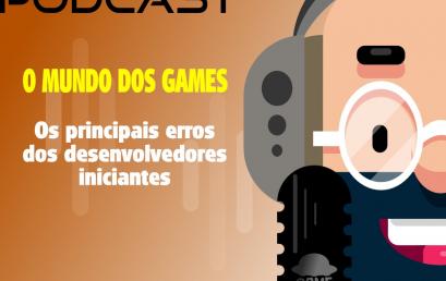 Podcast Game Teachers – Problemas e Soluções no Desenvolvimento de Games