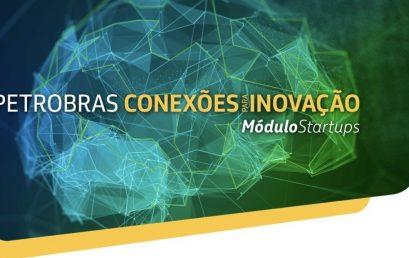 [Edital] Programa Petrobras Conexões para Inovação