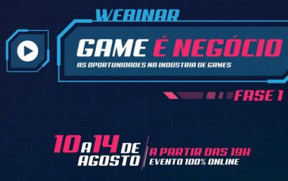 Webinar Game é Negócio: As oportunidades na indústria de games